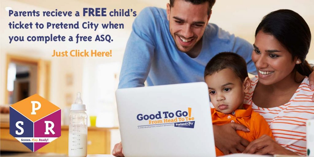 Free Child's Ticket to Pretend City- Complete a Free ASQ