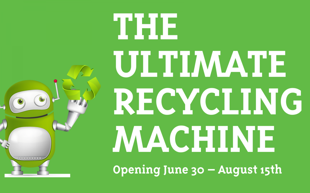 The Ultimate Recycling Machine