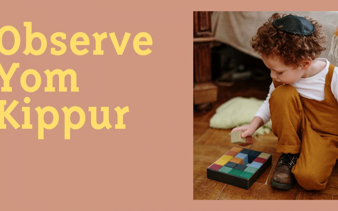 Observe Yom Kippur